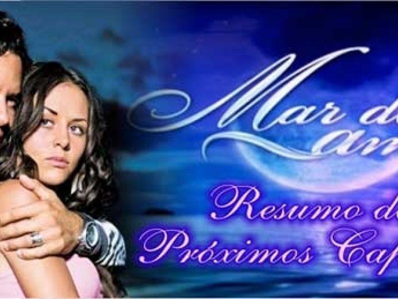 """Resumo da novela """"Mar de Amor"""": capítulos de 24 a 28 de outubro"""