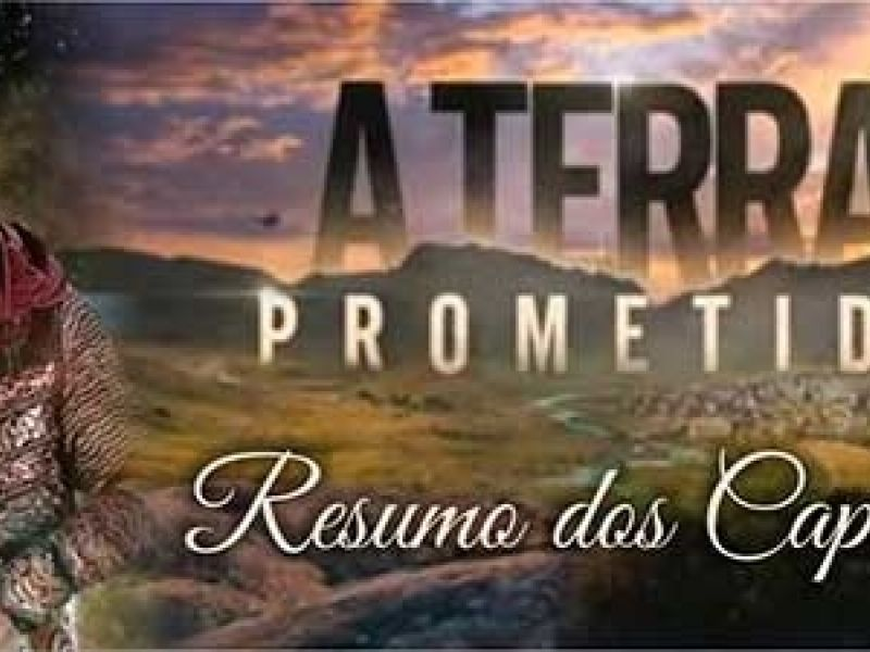 "Resumo da novela ""A Terra Prometida"": próximos capítulos"