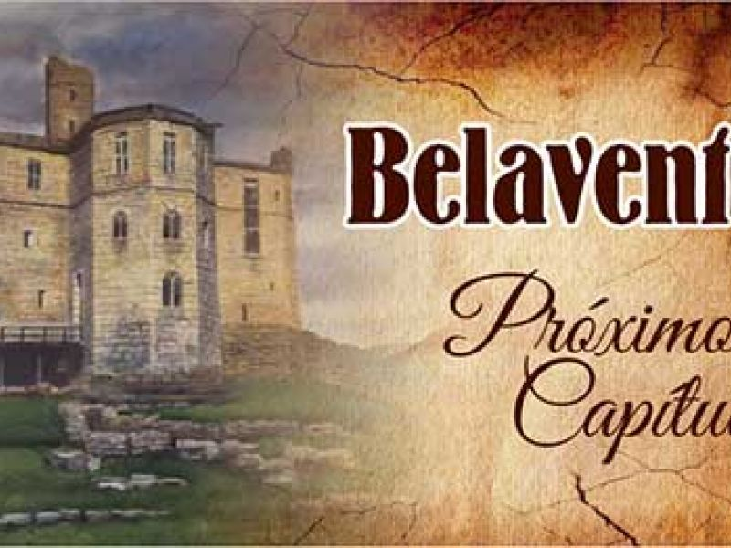 "Resumo da novela ""Belaventura"":  capítulos de 14 a 18 de agosto"
