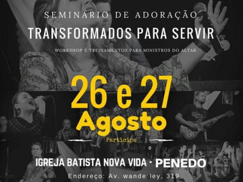 """Penedo receberá """"Seminário da Adoração"""" nos dias 26 e 27 de agosto"""