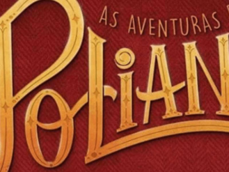 """Resumo da novela """"As Aventuras de Poliana"""": capítulos de 28 de maio a 01 de junho"""