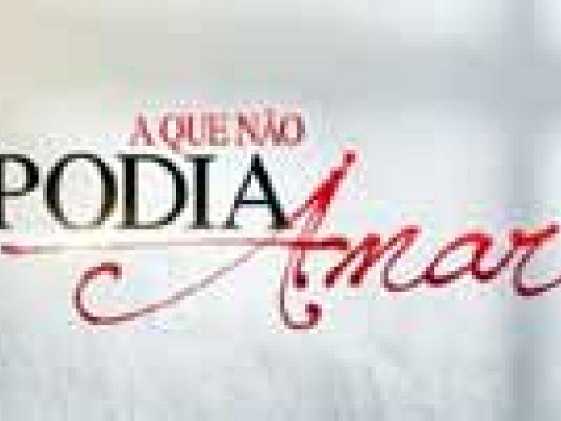 """Resumo da novela """"A Que Não Podia Amar"""": capítulos de 04 a 08 de Novembro"""