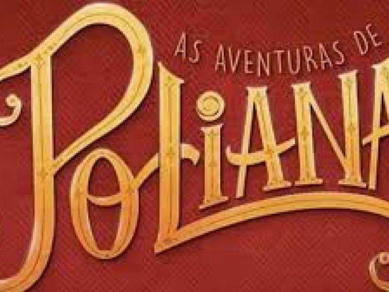 "Resumo da novela ""As Aventuras de Poliana"": capítulos de 30 de Dezembro a 03 deJaneiro"
