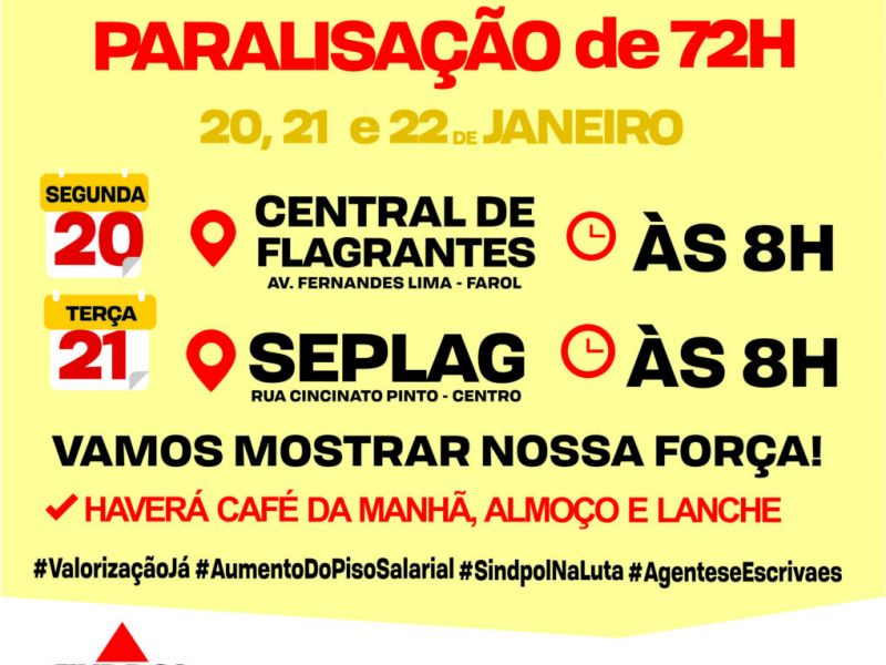 Paralisação de 72 horas dos policiais civis começa nesta segunda-feira, 20